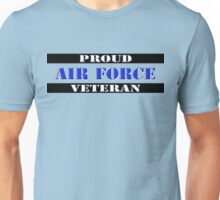 Proud Air Force Veteran Unisex T-Shirt