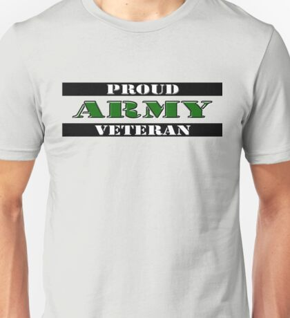 Proud Army Veteran Unisex T-Shirt