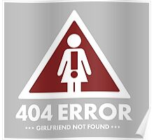 404 error girlfriend not found  Poster