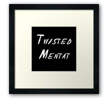 Twisted Mentat Framed Print