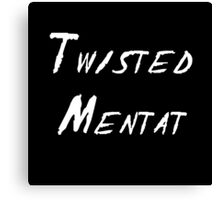 Twisted Mentat Canvas Print