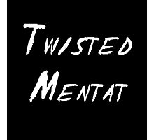 Twisted Mentat Photographic Print