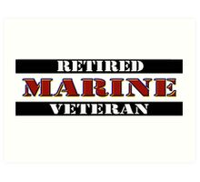 Retired Marine Veteran Art Print