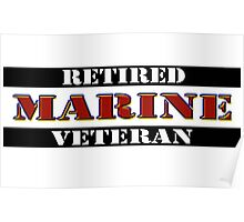 Retired Marine Veteran Poster