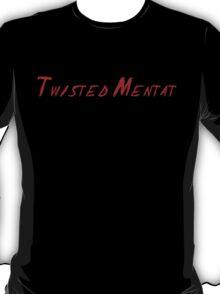 Twisted Mentat T-Shirt