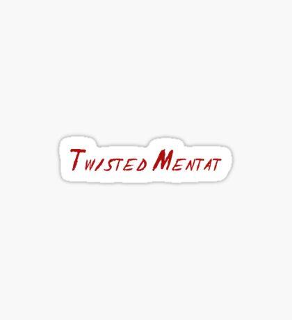 Twisted Mentat Sticker