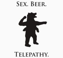 "Sex, Beer, Telepathy (""No Up"" black design) by jezkemp"