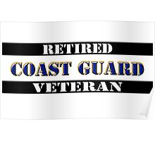 Retired Coast Guard Veteran Poster