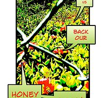 Give Us Back Our Honeybees (vertical) by okmondo