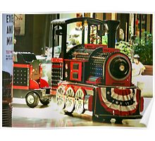 """""""Fun Train Ride For The Kids At The Mall"""" Poster"""