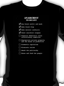 Anarchist To-Do List T-Shirt
