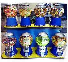 """""""What Ever Happen To The Days Of A Nickle Gum Ball Machine?"""" Poster"""