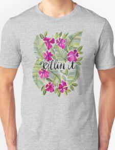 Killin' It – Tropical Pink Unisex T-Shirt
