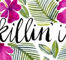 Killin' It – Tropical Pink Sticker