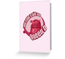 Queen Dalek Greeting Card