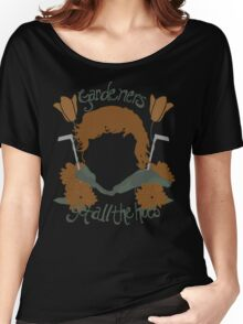 Gardeners Get All the Hoes (Fancy Shmancy) Women's Relaxed Fit T-Shirt