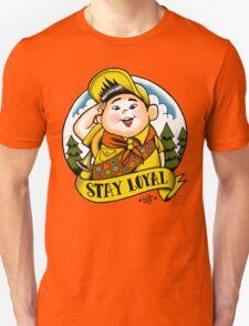 Stay Loyal Unisex T-Shirt