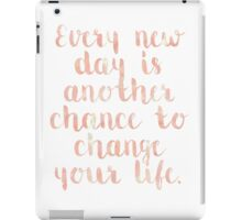Every Day Quote iPad Case/Skin