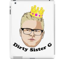 Dirty Sister G - Black Text iPad Case/Skin