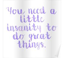 Insanity Quote Poster