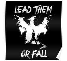 Lead them or fall! Poster