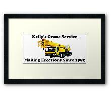 Kelly's Crane Service Framed Print
