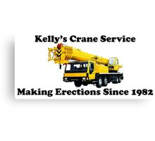 Kelly's Crane Service Canvas Print