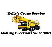 Kelly's Crane Service Photographic Print