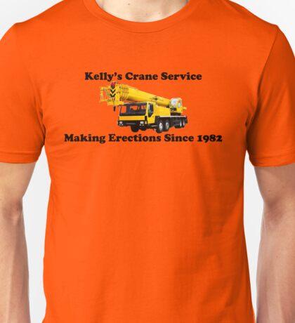 Kelly's Crane Service Unisex T-Shirt