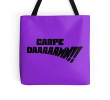 Carpe DAAAAAMN!! (Black) Tote Bag