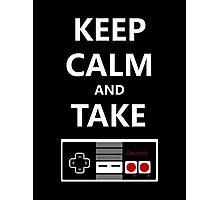 Keep Calm and Take Control Photographic Print