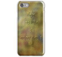 Funny Quotes iPhone Case/Skin