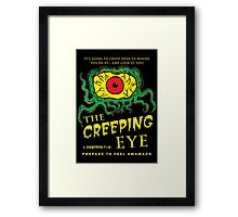 The Creeping Eye Framed Print