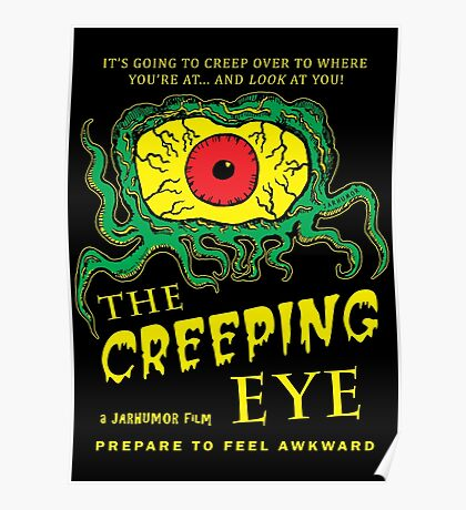 The Creeping Eye Poster