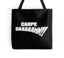 Carpe DAAAAAMN!! (White) Tote Bag