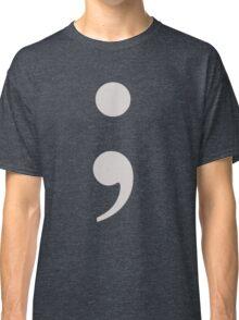 Semicolon - ; Classic T-Shirt