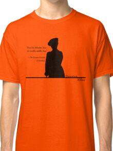 Don't Be Defeatist Classic T-Shirt