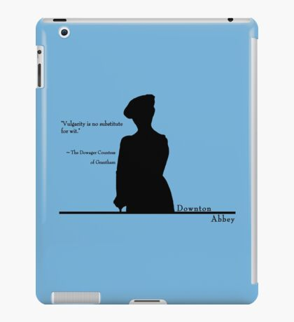 Vulgarity is no substitute for wit iPad Case/Skin