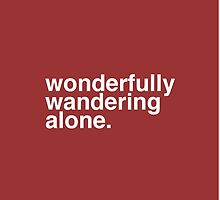 Wandering Alone. by Abigail Norton