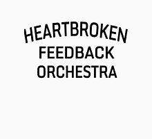 HEARTBROKEN FEEDBACK ORCHESTRA - BLACK Unisex T-Shirt