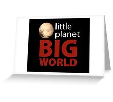 Little Planet - Big World Greeting Card