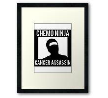 Chemo Ninja Cancer Assassin Framed Print