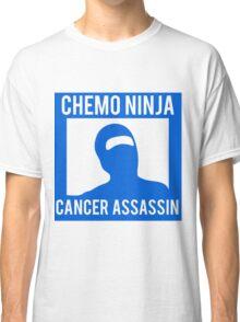 Chemo Ninja Cancer Assassin Classic T-Shirt