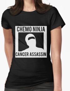 Chemo Ninja Cancer Assassin Womens Fitted T-Shirt