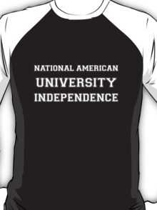 NATIONAL AMERICAN UNIVERSITY INDEPENDENCE T-Shirt