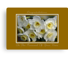 Congratulations On The Renewal Of Your Vows Canvas Print