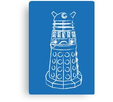 EXTERMINATE!!1! Canvas Print