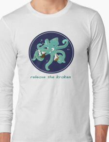 Release the Kraken! Long Sleeve T-Shirt