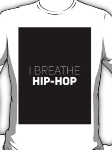 I Breathe Hip-Hop [Brick] T-Shirt
