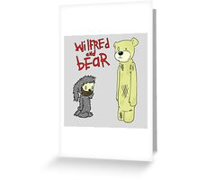 wilfred and bear Greeting Card